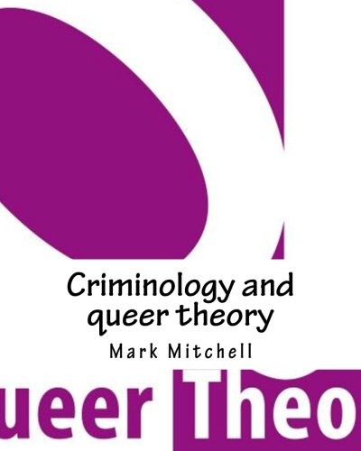Criminology and queer theory: Mark Mitchell