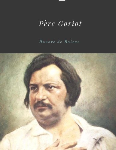9781976090158 Pere Goriot By Honore De Balzac Abebooks