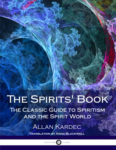 9781976092602: The Spirits' Book: The Classic Guide to Spiritism and the Spirit World