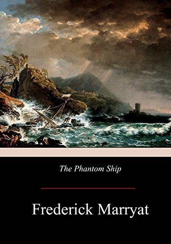 The Phantom Ship: Marryat, Frederick
