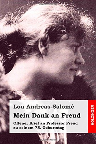Mein Dank an Freud: Offener Brief an: Andreas-Salome, Lou