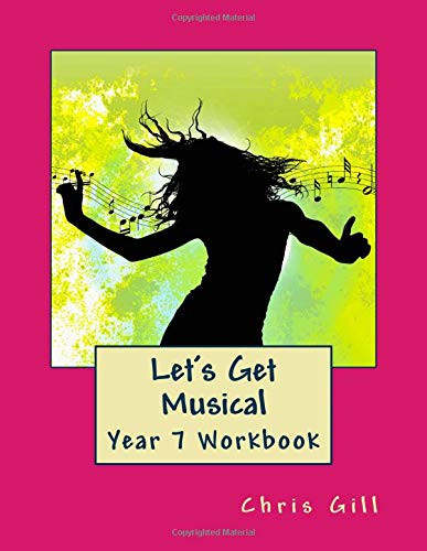 9781976101519: Let's Get Musical Year 7 Workbook: Volume 1