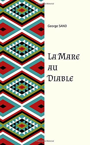 La mare au diable (French Edition): George Sand