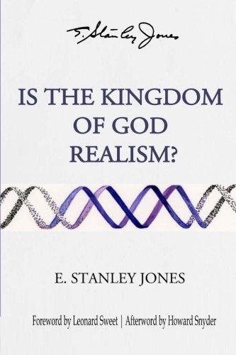 Is the Kingdom of God Realism?: Jones, E. Stanley