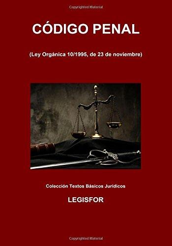 9781976210693: Código Penal: 4.ª edición (septiembre 2017). Colección Textos Básicos Jurídicos