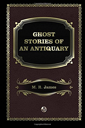 9781976223563: Ghost Stories of an Antiquary