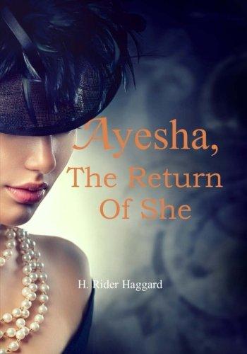9781976238253: Ayesha, the Return of She