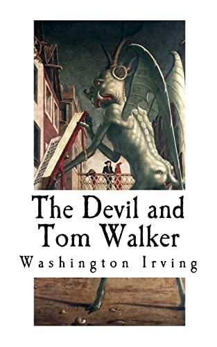 9781976251177: The Devil and Tom Walker: Short Horror Stories (Devil Stories)