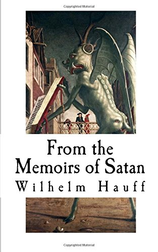 From the Memoirs of Satan: Hauff, Wilhelm/ Soulie,