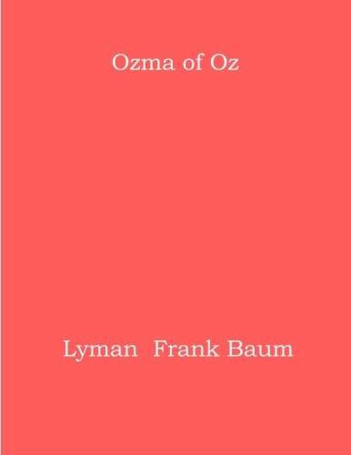 9781976256462: Ozma of Oz