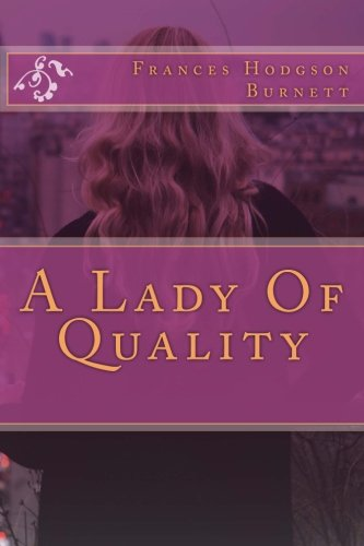 9781976262142: A Lady Of Quality