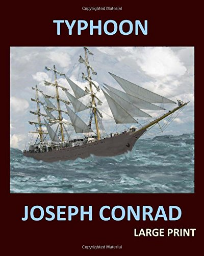 9781976270406: TYPHOON JOSEPH CONRAD Large Print: Large Print