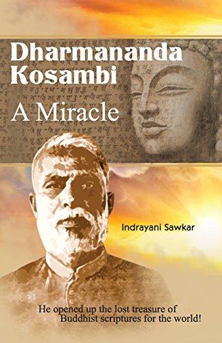 Dharmananda Kosambi: A Miracle: Sawkar, Indrayani