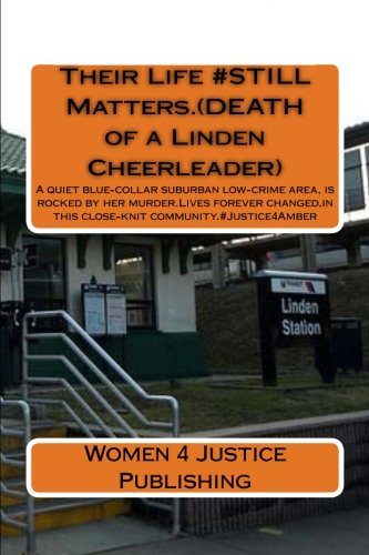 Their Life #Still Matters.(Death of a Linden: Women 4 Justice