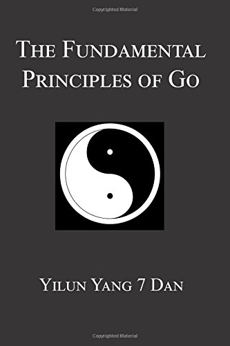 9781976297243: Fundamental Principles of Go