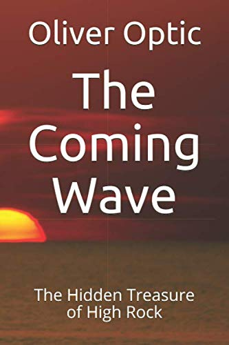 9781976299834: The Coming Wave: The Hidden Treasure of High Rock: Volume 4 (Yacht Club)