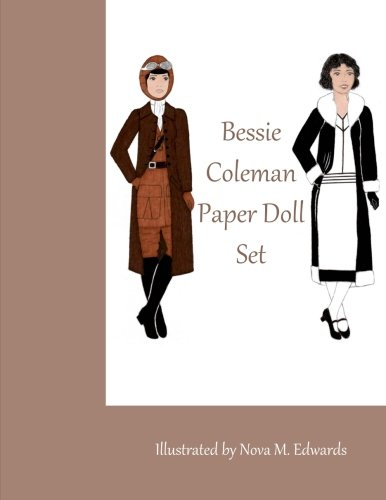 Bessie Coleman Paper Doll Set: Nova M. Edwards