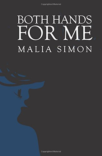 Both Hands for Me: Malia Simon
