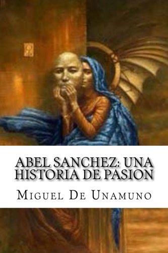 9781976305771: Abel Sanchez: Una Historia De Pasion (Spanish Edition)