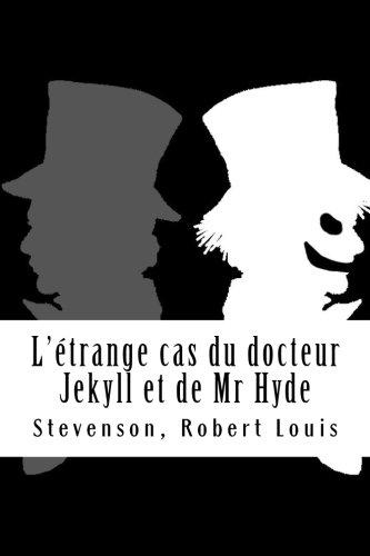 9781976322976: L'étrange cas du docteur Jekyll et de Mr Hyde (French Edition)