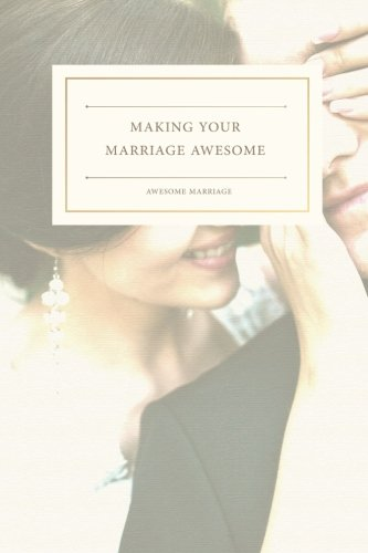 Making Your Marriage Awesome: Dr. Kim Kimberling