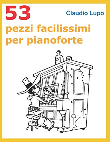 9781976343438: 53 Pezzi facilissimi per pianoforte: Tratti dal V volume della collana Musica Ludica