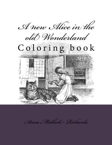 9781976376283: A new Alice in the old Wonderland: Coloring book
