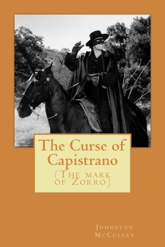 9781976378232: The Curse of Capistrano (The mark of Zorro)