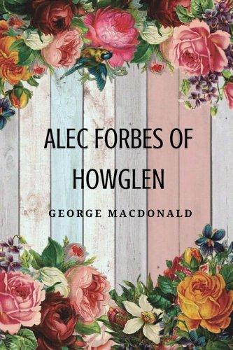 9781976382970: Alec Forbes of Howglen