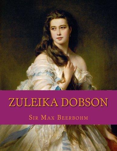 9781976383298: Zuleika Dobson: An Oxford Love Story