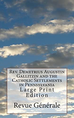 REV. Demetrius Augustin Gallitzin and the Catholic: Revue Générale