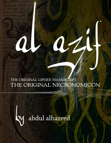 Guide The Book of the Arab: The Veritable History of Al Azif