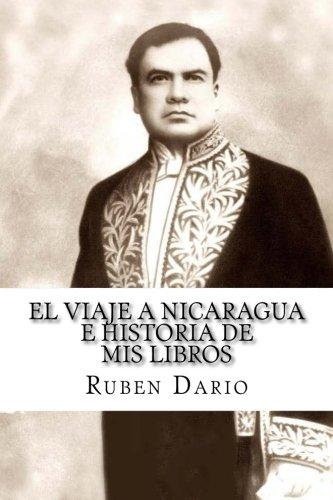 9781976399077: El Viaje a Nicaragua e Historia de mis libros