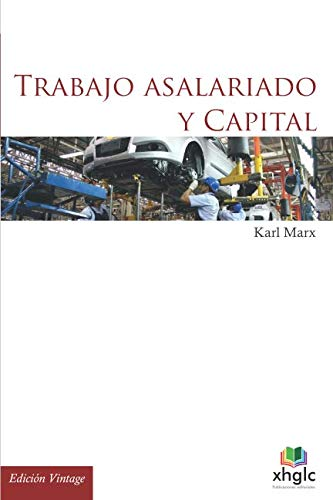 9781976401510: Trabajo asalariado y Capital (Spanish Edition)