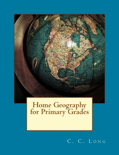 9781976422638: Home Geography for Primary Grades