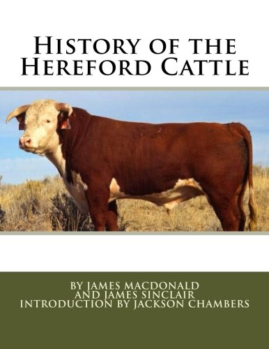 History of the Hereford Cattle: James MacDonald