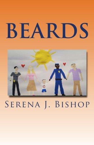 Beards: Serena J. Bishop