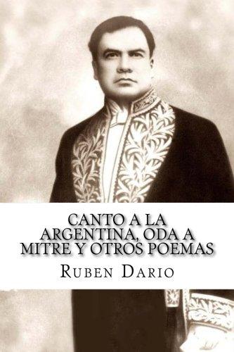 Canto a la Argentina, Oda a Mitre: Dario, Ruben