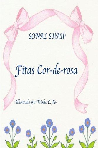 Fitas Cor-de-Rosa (Paperback): Sonal Shah