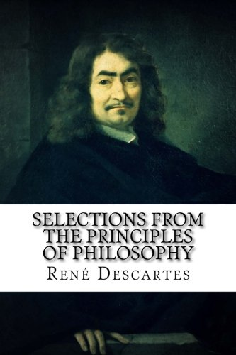 9781976503283: Selections from the Principles of Philosophy