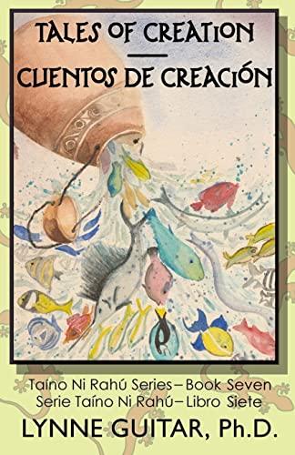 Tales of Creation: Cuentos de Creación (Taíno: Guitar, Dr. Lynne