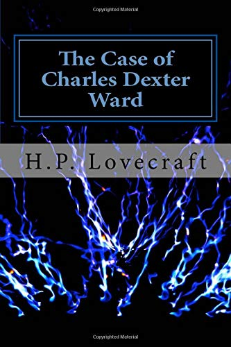 9781976505539: The Case of Charles Dexter Ward