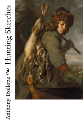9781976516962: Hunting Sketches