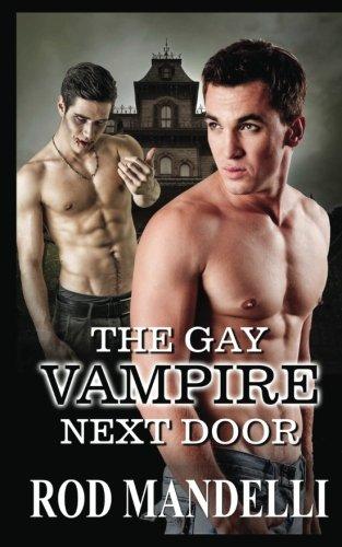 The Gay Vampire Next Door: Mandelli, Rod