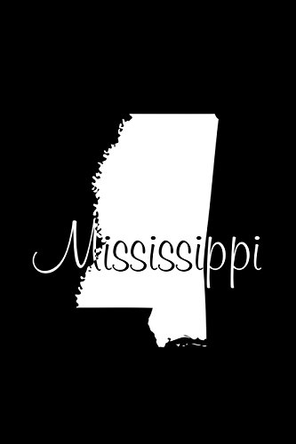 Mississippi - Black Lined Notebook with Margins: Legacy