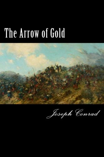 9781976540332: The Arrow of Gold: A Story Between Two Notes