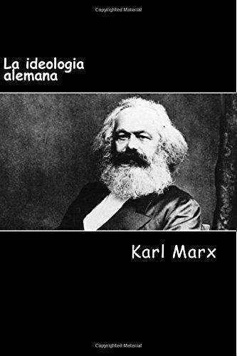 La Ideologia Alemana: Marx, Karl