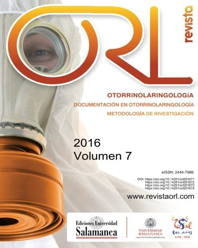 Revista ORL: 2016, vol. 7 (Volume 7): Pardal Refoyo Dir.,