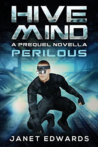 Perilous: Hive Mind a Prequel Novella: Edwards, Janet