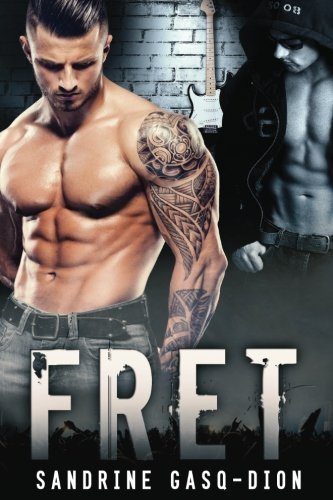 9781976575006: Fret: The Rock Series (Volume 1)